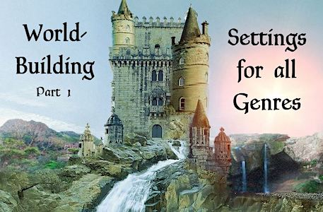 World-building: Settings for all Genres – Guest Post by, Diana Peach…